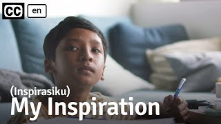 My Inspiration (Inspirasiku) - Who do our children look up to? // Viddsee.com