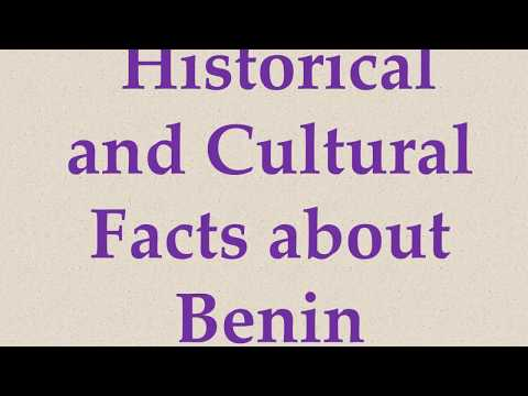 Historical and Cultural Facts about Benin