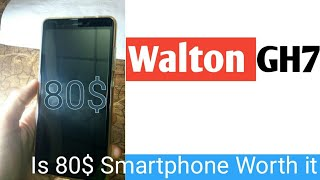 The $80 Android Smartphone! - Walton GH7 Unboxing And Frist Look