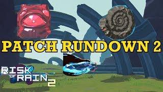 GAME DOESN'T BREAK ANYMORE! - Patch Rundown 2 (Risk of Rain 2)