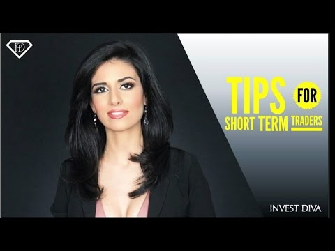 Tips for Short Term Traders - Three Must Do's When Trading