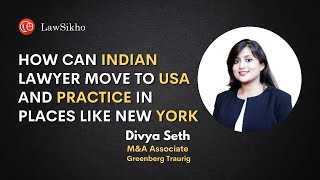 How Indian Lawyers Can Move to USA and Practice in New York | Divya Seth | An Hour With LawSikho(, 2018-07-24T15:47:39.000Z)