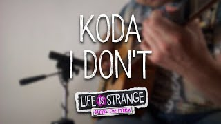 Koda - I Don't (OST LiS BtS) (fingerstyle arrangement)
