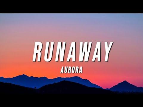 AURORA - Runaway (Lyrics)