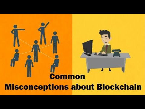 Blockchain – Common myths and misconceptions about Blockchain