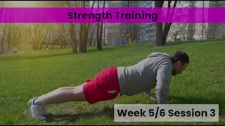 Strength - Week 5&6 Session 3