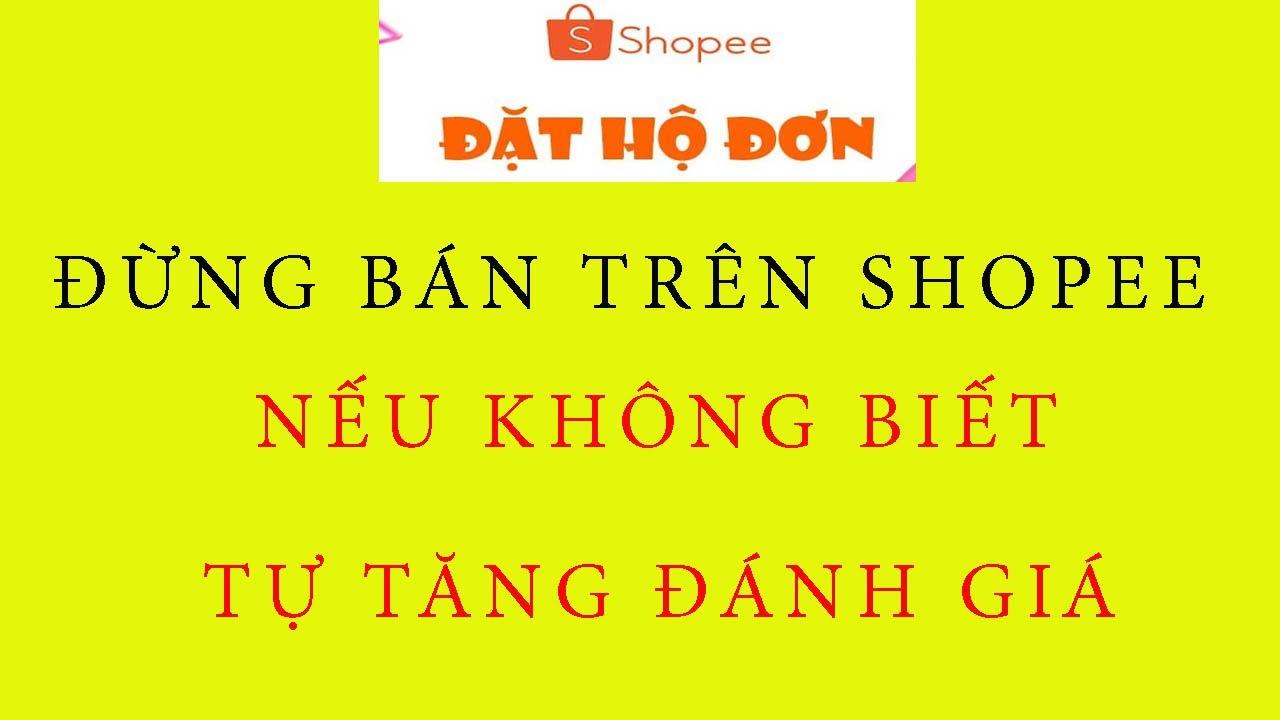 Đặt Đơn Ảo Trên Shopee Với Vps   Cách Đặt Hộ Đơn Trên Shopee