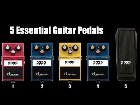 Top 5 Essential Guitar Pedals