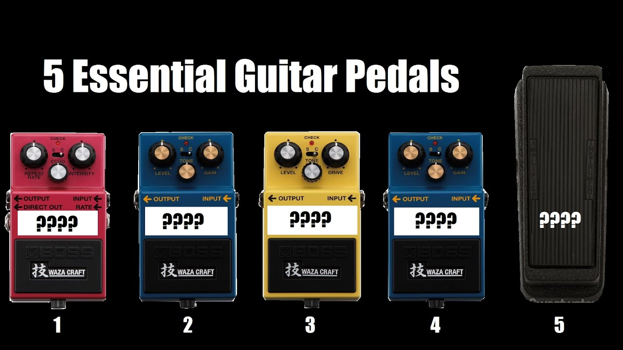my 5 essential guitar pedals youtube