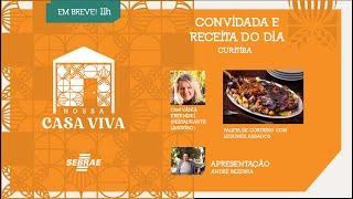 Nossa Casa Viva convida a Chef Vânia Krekniski  - Apresentação: André Bezerra