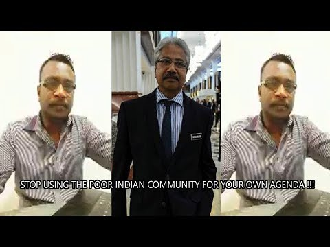 Waytha Moorthy is a Troublemaker !!!  STOP USING THE POOR INDIAN COMMUNITY FOR YOUR OWN AGENDA !!!