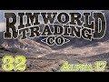 Rimworld Trading Company | Ep 32 - The Herd is Here [Rimworld Alpha 17]