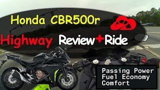 Honda CBR500r Highway Review / Passing Power + Acceleration