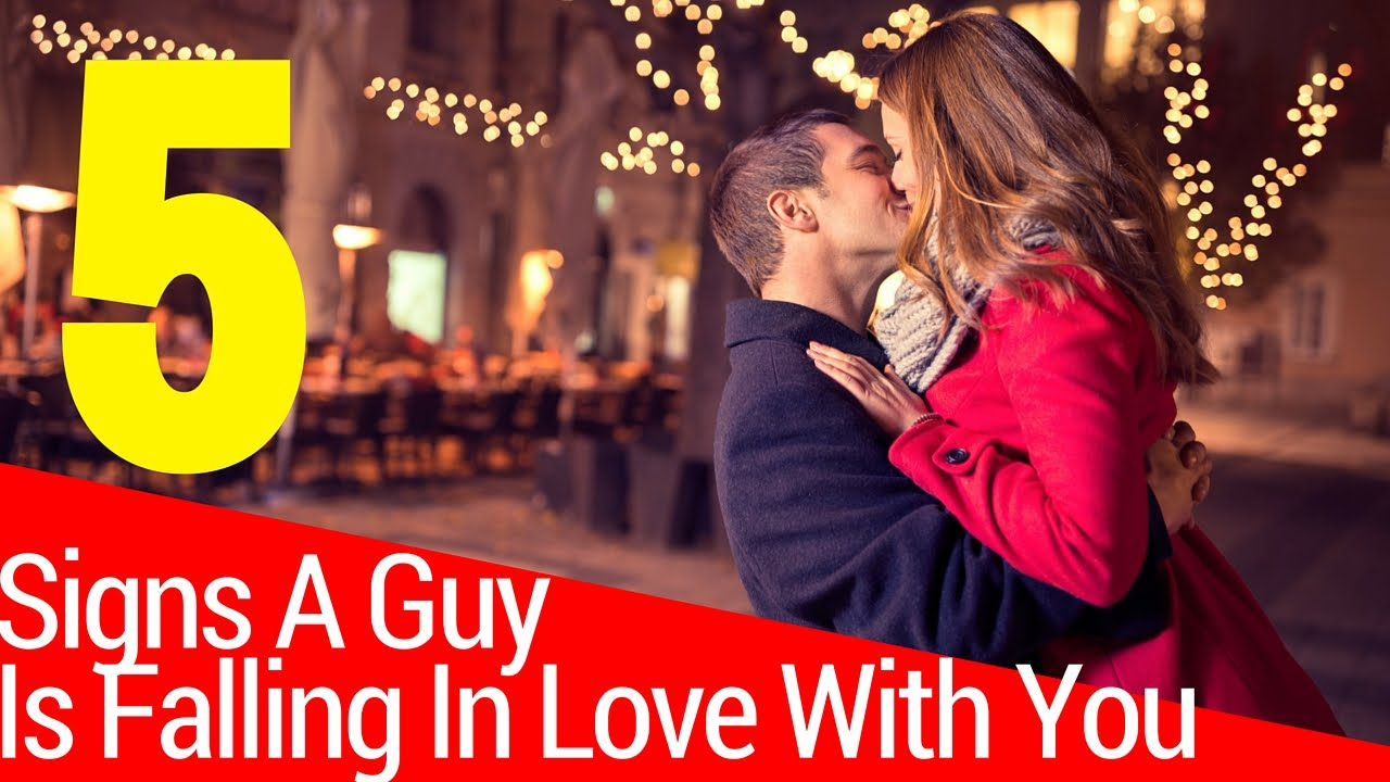 Signs of guy falling for you