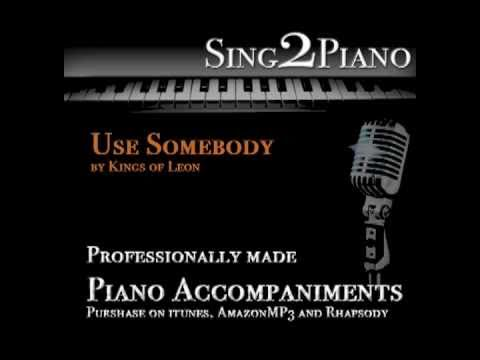 Use Somebody Kings Of Leon Piano Backing Track Karaoke Cover