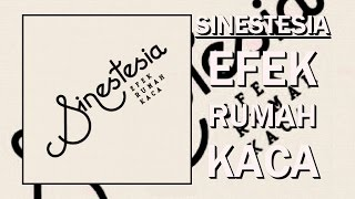 EFEK RUMAH KACA - SINESTESIA ( FULL ALBUM )