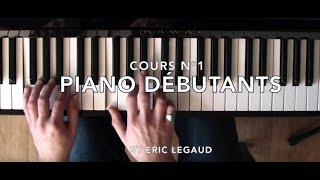Apprendre à jouer Piano - Leçon Grands Débutants, Méthode Tuto Facile (Episode 1) by Eric Legaud