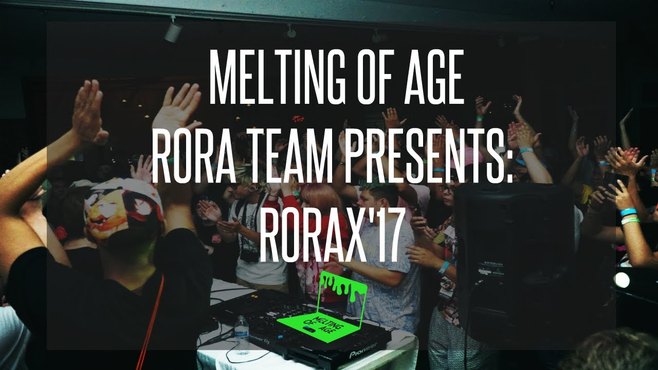 RORA TEAM PRESENTS: RORAX'17 [RECAP]