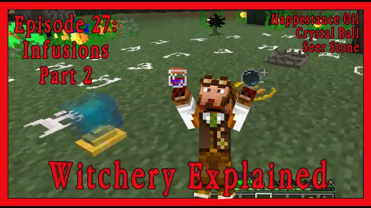 Witchery Explained: Episode 27, Infusions pt2, Crystal Ball, Seer Stone,  Happenstance Oil