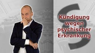 Psychische Erkrankungen 4 - Kündigung erhalten - Was tun? | Fachanwalt Alexander Bredereck