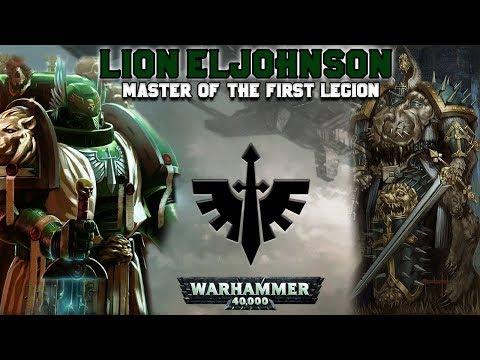 The Primarchs: Lion El'Jonson, Master Of The First Legion (Dark Angels) | Warhammer 40,000