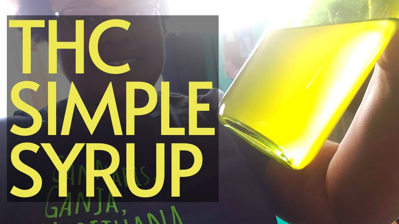 We made THC Simple Syrup | Infuse ANY Drink with Cannabis