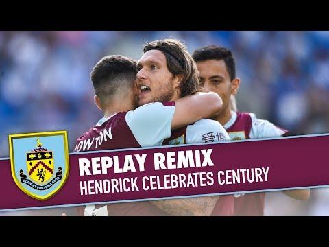 HENDRICK CELEBRATES CENTURY | REPLAY REMIX | Brighton v Burnley 2019/20