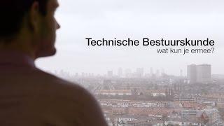 TU Delft - BSc Technische Bestuurskunde, wat kun je ermee?