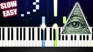 ILLUMINATI SONG - SLOW EASY Piano Tutorial by PlutaX