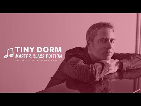 Tiny Dorm Master Class: Jeremy Denk, piano