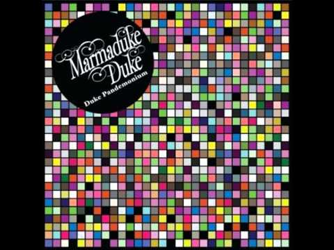Marmaduke Duke - Music Show