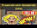 [0ld_m0v1-e]  No.91 El esperado amor desesperado (1976) #The4371gwqpd