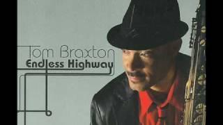 Tom Braxton - Open Road