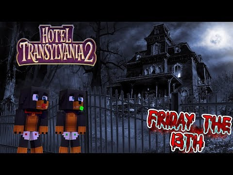 Minecraft DO NOT ENTER HOTEL TRANSYLVANIA ON FRIDAY THE 13TH AT 3AM!!