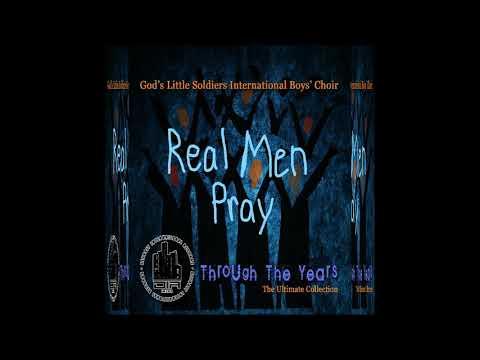 Real Men Pray- God's Little Soldiers International w/ Elijah Banks
