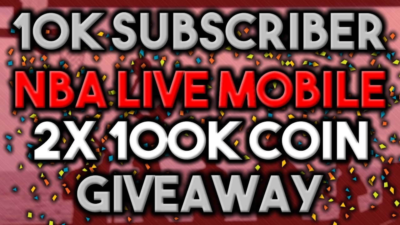 2x 100k NBA Live Mobile Coins GIVEAWAY!! - How to Enter ...