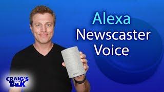 Amazon Alexa Newscaster Voice - Tech News a more natural voice
