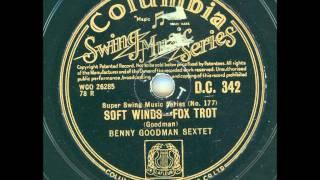 Benny Goodman Sextet - Soft Winds