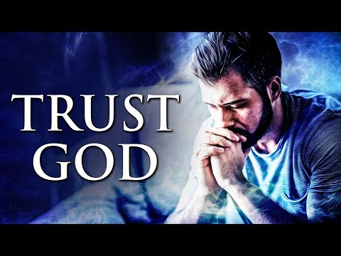 God Will Never Leave You | Trust In God For Your Future