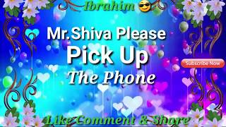 Mr. Shiva Please Pick Up The Phone|name ringtone maker|new name ringtone|famous ringtone|new rington