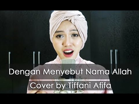 Dengan Menyebut Nama Allah (Cover) : Ramadhan Corner