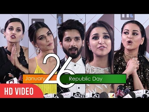 Bollywood Celebrities Special Message for 69th Republic Day 2018 | Sonakshi, Shahid, Tapsee, Kriti