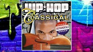 HIP HOP meets CLASSICAL ✭ Greatest Instrumentals Mash Up │13 Tracks Mix