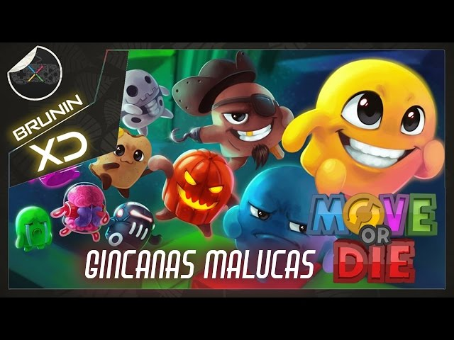 Move or Die - Gincanas malucas