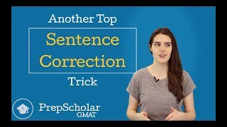 Another Top GMAT Sentence Correction Trick