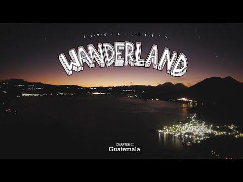 Wanderland // 3. Guatemala