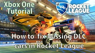 How to Fix Missing DLC cars in Rocket League on Xbox One