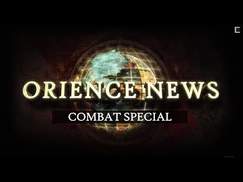 Orience News: Combat Special – FINAL FANTASY TYPE-0™ HD