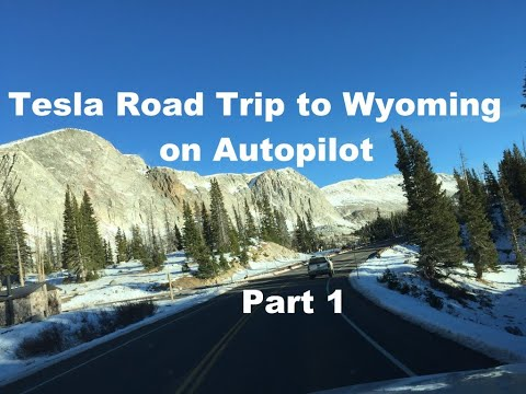 Tesla  Road trip to Wyoming on Autopilot Part 1