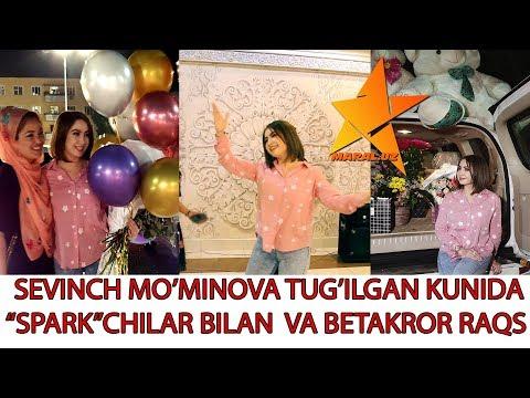 SEVINCH MO'MINOVA TUG'ILGAN KUNI SPARKCHILAR BILAN